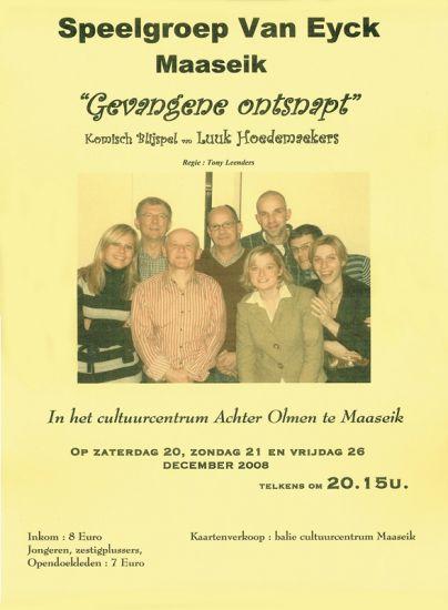 2008 DE GEVANGENE ONTSNAPT